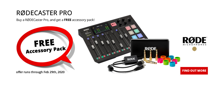 FREE Accessory Pack with RODECaster Pro Purchase