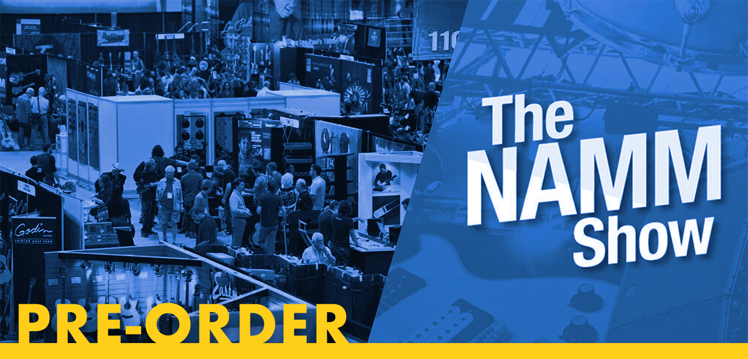 NEW NAMM 2020 Products Pre-Order