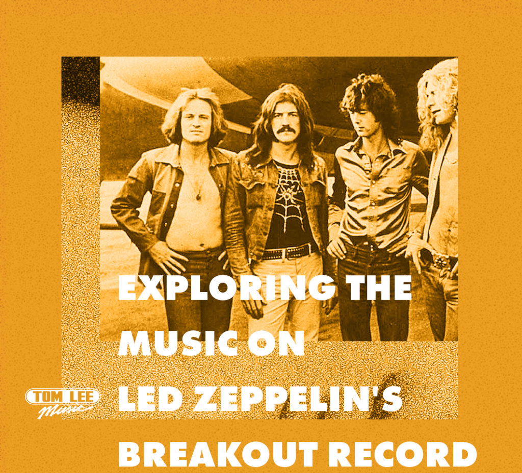 Exploring the Music on Led Zeppelin's Breakout Record | Tom